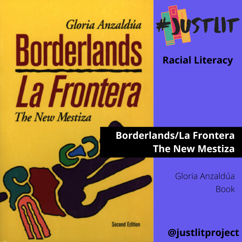 image of the cover of the book Borderlands/La Frontera by Gloria Anzaldua from the @justlitproject